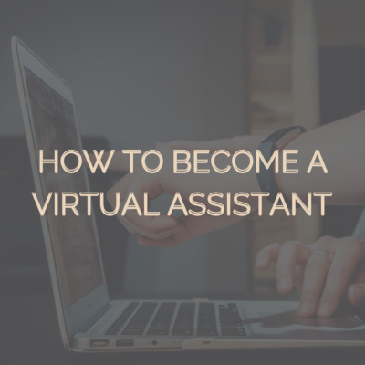 How to Become a Virtual Assistant 2021
